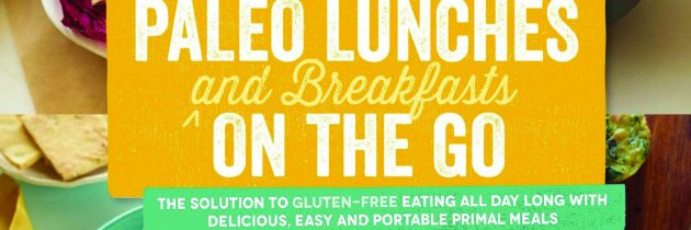 Paleo Lunches And Breakfasts On The Go The Solution To Gluten Free